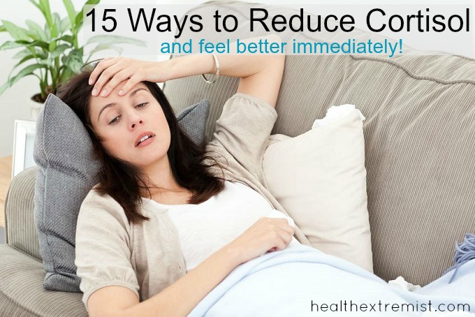 How to Reduce Cortisol - 15 Ways to Lower it and Feel Better Immediately