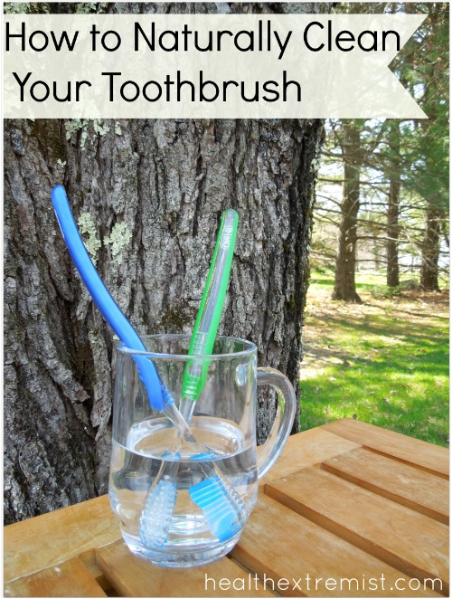 How to Clean a Toothbrush Naturally