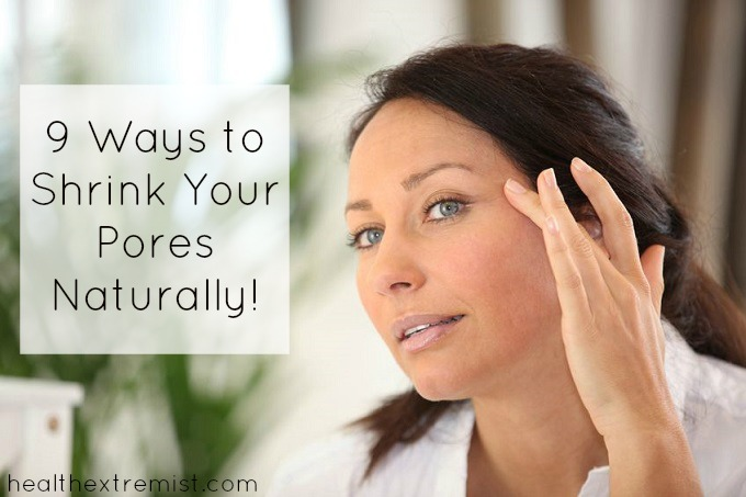 How to Shrink Pores Naturally at Home- These natural remedies will help shrink your pores and make them less noticeable.