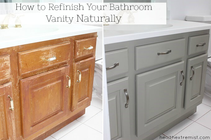 How To Refinish A Bathroom Vanity All Naturally With No Chemicals, No  Fumes, No