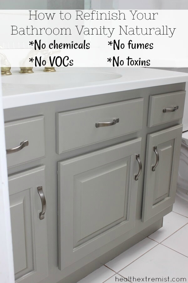 How to Refinish a Bathroom Vanity Naturally with No Chemicals - I refinished my bathroom vanity for less than $50 with a zero VOC paint