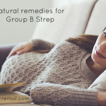 I Tried All the Natural Remedies for Group B Strep and this is What Happened
