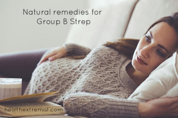 Natural Remedies for Group B Strep - I tested positive for Group B Strep and used all these remedies including; probiotics and garlic.